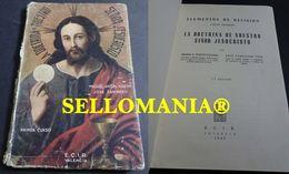LA DOCTRINA DE NUESTRO SEÑOR JESUCRISTO ECIR VALENCIA 1945 TC23846 A5C1 - Libri, Riviste, Fumetti
