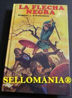 LA FLECHA NEGRA ROBERT L. STEVENSON EDITORS 1987 TC23850 A5C1 - Libri, Riviste, Fumetti