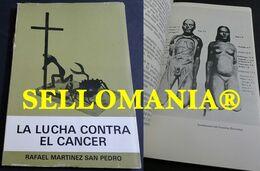 LA LUCHA CONTRA EL CANCER RAFAEL MARTINEZ SAN PEDRO TC23851 A5C1 - Libri, Riviste, Fumetti