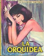 LA ORQUIDEA RAFAEL BARON Y GUILLERMO SAUTIER EDICIONES CID 1965     TC12009 A6C1 - Libri, Riviste, Fumetti