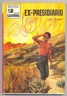 EX - PRESIDIARIO AUTOR VIC LOGAN BRUGUERA COLECCION CALIFORNIA 1971 TC11315 A6C1 - Libri, Riviste, Fumetti