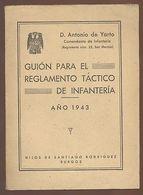 GUION PARA EL REGLAMENTO TACTICO DE INFANTERIA AUTOR DE YARTO 1943  TC11295 A6C1 - Libri, Riviste, Fumetti