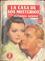 LA CASA DE LOS MISTERIOS KATLHEEN NORRIS EDITORIAL MOLINO 1944      TC12003 A6C1 - Libri, Riviste, Fumetti