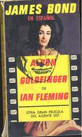 JAMES BOND AGENTE 007 GOLDFINGER IAN FLEMING EDITORIAL ALBON 1965   TC11999 A6C1 - Libri, Riviste, Fumetti