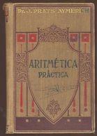 TRATADO ARITMETICA PRACTICA JOSE PRATS AYMERICH GUSTAVO GILI 1914   TC11292 A6C1 - Libri, Riviste, Fumetti