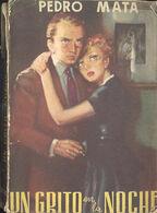 UN GRITO EN LA NOCHE PEDRO MATA EDITORIAL TESORO 1951 TC12021 A6C1 - Libri, Riviste, Fumetti