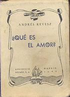 ¿ QUE ES EL AMOR ? ANDRES REVESZ AFRODISIO AGUADO 1944    TC12030 A6C2 - Libri, Riviste, Fumetti