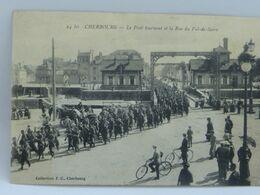 CPA - Cherbourg - Le Pont Tournant Et La Rue Du Val De Saire - Cherbourg