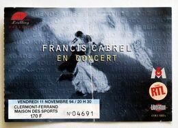 FRANCIS CABREL Billet Concert Collector Ticket CLERMONT-FERRAND 11 Novembre 1994 - Concert Tickets