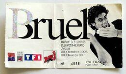PATRICK BRUEL Billet Concert Collector Ticket CLERMONT-FERRAND 20 OCTOBRE 1994 - Biglietti Per Concerti