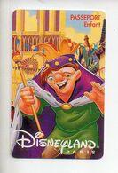 Passeport Disney Disneyland Paris Le Bossu De Notre Dame 1996 - Pasaportes Disney