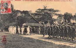 CPA SAIGON - Le Général Leblois Passant La Revue Des Tirailleurs Annamites Au Camp Des Mares - Viêt-Nam