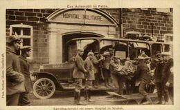 DAS AUTOMOBIL IM FELDE SANITATSAUTOMOBIL VOR EINEM  HOSPITAL IM WESTEN WOHLFARTHS KARTE  1914/15 WWI WWICOLLECTION - Weltkrieg 1914-18
