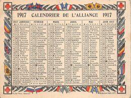 CALENDRIER DE L'ALLIANCE - 1917- Petit Format - Drapeaux Des Alliés - Croix Rouge. - Petit Format : 1901-20
