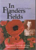 In Flanders Fields ~ Het Verhaal Van John McCrae, Zijn Gedicht En De Klaproos // Herwig Verleyen - Guerra 1914-18