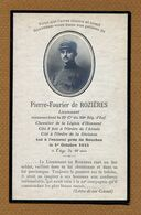 Lieutenant De ROZIERES, 360ème Régiment D'Infanterie - IMAGE RELIGIEUSE - PIEUSE MILITAIRE  1915 - Documents