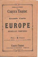 Carte TARIDE : EUROPE - Nouvelles Frontières 1920/22 - 1 / 4 200 000ème. - Geographical Maps