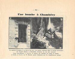 Une Bombe à Chambery Dans Le Boureau Du Consul D'Italie. Stampa 1932 - Etains