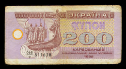 UKRAINE 200 KARBOVANTSIV 1992 Pick 89 VG - Oekraïne