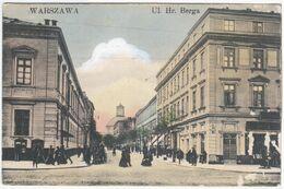 Poland Polska Germany Deutschland 1911 Warszawa Warschau Varsovie, Ul. Hr. Berga - Poland