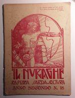 1924 Sardegna Rivista IL NURAGHE. RASSEGNA SARDA DI COLTURA Cagliari, Il Nuraghe 1924 Anno II N. 18 Del 15 Luglio/15 Ago - Boeken, Tijdschriften, Stripverhalen