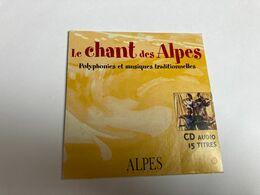 CD LE CHANTS DES ALPES POLYPHONIES ET MUSIQUES TRADITIONNELLES - Tres Bon Etat - - Country & Folk