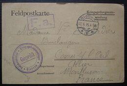 1915, Carte De Prisonnier De Guerre Du Camp De Giessen, Divers Cachets Pour Mme Balladier à Cosne Sur L'Oeil (Allier) - Marcofilie (Brieven)
