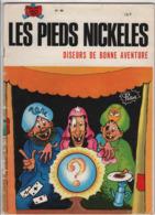 B.D.LES PIEDS NICKELES DISEURS DE BONNE AVENTURE - E.O.  1982 - N° 46 - Pieds Nickelés, Les