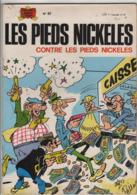 B.D.LES PIEDS NICKELES CONTRE LES PIEDS NICKELES - E.O.  1974 - N° 67 - Pieds Nickelés, Les