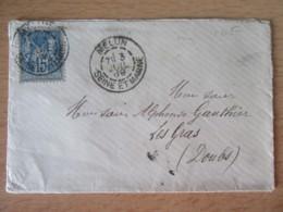 France - Enveloppe Melun Vers Les Gras (Doubs) - Timbre Sage 15c YT N° 90 - Circulée En 1889 - Storia Postale
