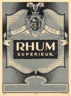 "010982 ""RHUM SUPERIEUR - VERY FINE""  ANIMATA. II QUARTO XX SECOLO. ETICHETTA ORIG. - Rhum"