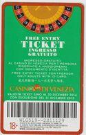 ITALY KEY CASINO    - CASINO' DI VENEZIA (DIFFERENT TYPE) - Casinokarten