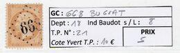 GC 668 Le Bugeat ( Dept 18 )  S / N° 21 - 1849-1876: Classic Period