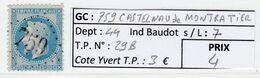 GC 759 Castelnau De Montratier ( Dept 44 )  S / N° 29B - 1849-1876: Periodo Classico