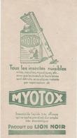 Ancien Buvard & Blotting Paper (1930) -  MYOTOX - Insecticide Liquide - LION NOIR - Blotters