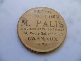 """(Publicité Ancienne - Tarn) - Miroir De Poche Publicitaire """" Horlogerie Ouvrière - M. PALIS à CARMAUX """" (Bijouterie....) - Other"""
