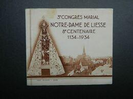 Religion Carnet Complet Vignettes Notre Dame De Liesse 8ème Centenaire Du Pélerinage + 3ème Congrès Marial 1934 - Toerisme (Vignetten)