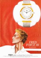 "PUB MONTRES "" "" FRED  "" 1984 - Juwelen & Horloges"
