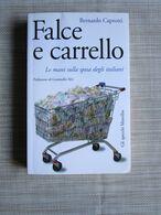 # FALCE E CARRELLO - BERNARDO CAPROTTI - Società, Politica, Economia