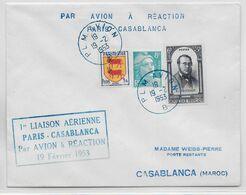 1953 - ENVELOPPE 1° VOL Par AVION à REACTION De PARIS => CASABLANCA (MAROC) - 1927-1959 Brieven & Documenten