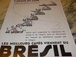 ANCIENNE PUBLICITE  USAGE DU  CAFE DU BRESIL 1934 - Afiches