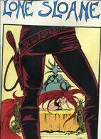 LONE SLOANE   PHILIPPE DRUILLET  /ERIC LOSFELD   1966 - Druillet