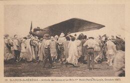 SAINT-LOUIS (Sénégal): Arrivée De Costes Et Le Brix 1er Raid - Paris-St Louis Octobre 1927 - 1919-1938: Entre Guerres