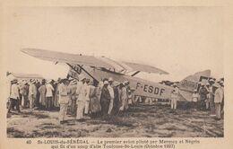 SAINT-LOUIS (Sénégal): Le Premier Avion Piloté Par Mermoz Et Négrin - Lignes Aériennes Latécoère - 1919-1938: Fra Le Due Guerre
