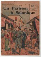 GREECE THESSALONIKI - WW1 UN PARISIEN A SALONIQUE Par C. ALTAM COLLECTION PATRIE F. ROUFF EDITEUR 1918 - 24 PAGES - 1914-18