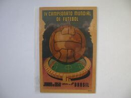 "BRAZIL / BRASIL - POST CARD IV WORLD FOOTBALL / SOCCER CHAMPIONSHIP ""MARACANA"" IN 1950 IN THE STATE - Fútbol"