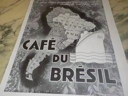 ANCIENNE PUBLICITE LE PLUS BEAU PAYS  CAFE DU BRESIL 1934 - Afiches