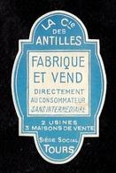 Etiquette La Cie Compagnie Des Antilles 37 TOURS - Labels