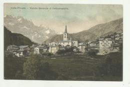 VEDUTA GENERALE DI VALTOURNANCHE  1907 - VIAGGIATA FP - Italien