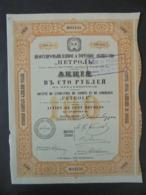 """RUSSIE  - ST PETERSBOURG 1913 - STE DE L'INDUSTRIE DE NAPHTE ET DE COMMERCE """" PETROLE """" - ACTION DE 100 ROUBLES - Shareholdings"""